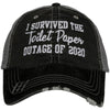 Katydid I Survived The Toilet Paper Outage Of 2020 Trucker Hats - Katydid.com