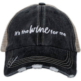 It's the Wine for Me Trucker Hats