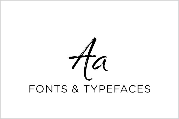Fonts & Typefaces