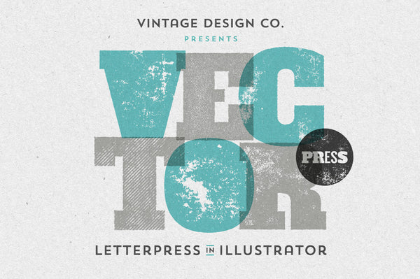 VectorPress: Illustrator Letterpress