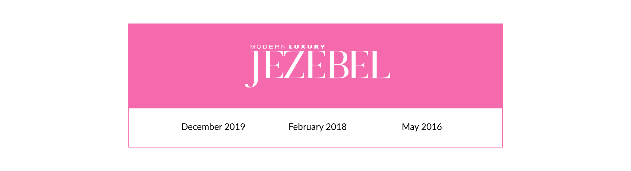 Jezebel | December 2019, February 2018, May 2016