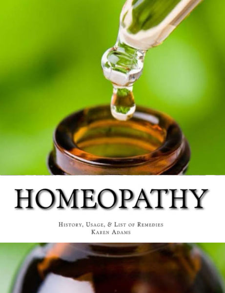 Homeopathy: History, Usage, and List of Remedies