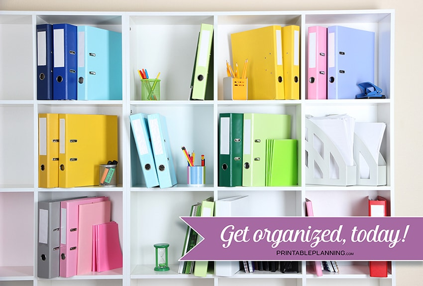Printable Planning - Get Organized