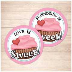 "Cupcake ""Love is Sweet!"" and ""Friendship is Sweet!"" Favor Stickers - Printable at Printable Planning"