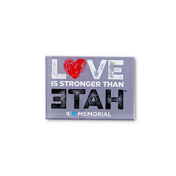 Love is Stronger than Hate Acrylic Magnet