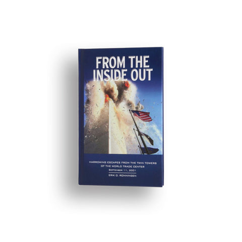 From the Inside Out: Harrowing Escapes from the Twin Towers of the WTC