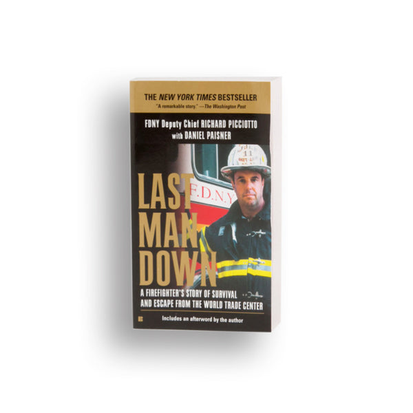 Last Man Down: A New York City Fire Chief and the Collapse of the WTC