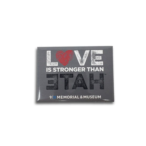 LOVE is Stronger than Hate Magnet