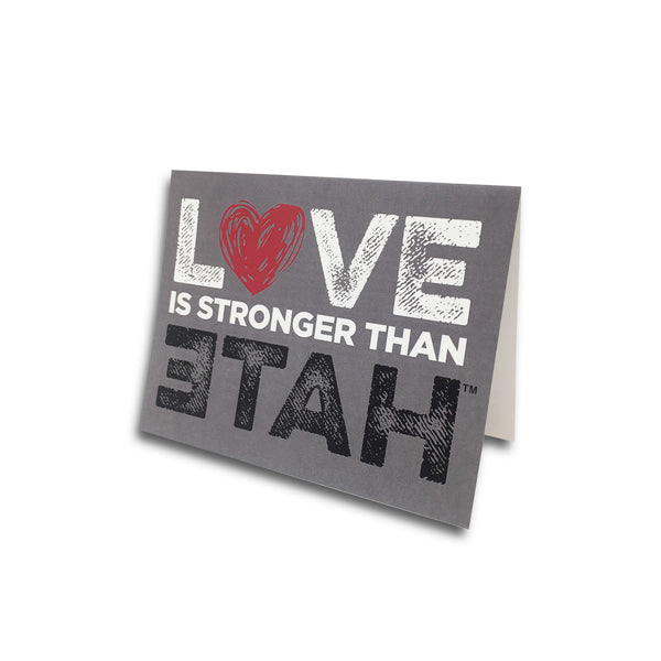 LOVE is Stronger than Hate Notecard