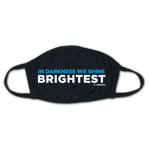 In Darkness We Shine Brightest Face Mask LD