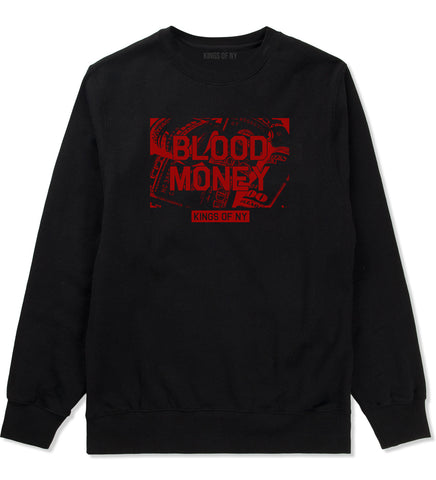 Blood Money 100s Mens Crewneck Sweatshirt Black