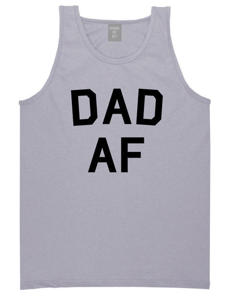 92a1ef2b Dad AF New Father Funny Mens Tank Top Shirt by Kings Of NY – KINGS OF NY