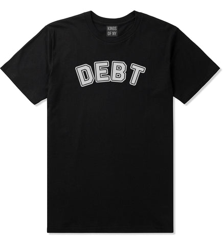 Debt Life T-Shirt in Black