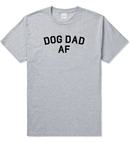25b622fa Dog Dad Af Daddy Mens T-Shirt by Kings Of NY – KINGS OF NY