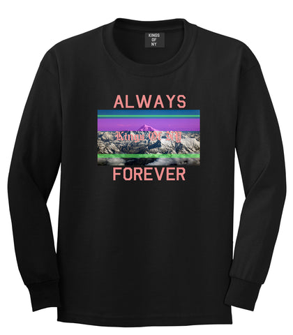 Mountains Always And Forever Mens Long Sleeve T-Shirt Black by Kings Of NY