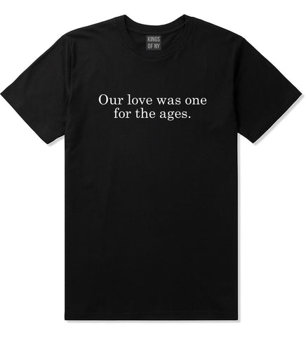 Our Love Quote T-Shirt in Black