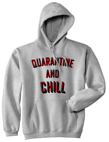 Quarantine And Chill Funny Meme Pullover Hoodie Grey