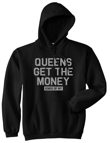 Queens Get The Money Mens Pullover Hoodie Black by Kings Of NY