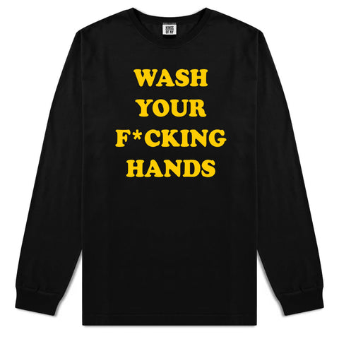 Wash Your Hands F Word Mens Long Sleeve T-Shirt Black
