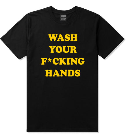 Wash Your Hands F Word Mens T-Shirt Black