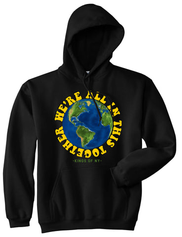 We're All In This Together Earth Mens Pullover Hoodie Black