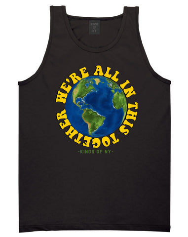 We're All In This Together Earth Mens Tank Top Shirt Black