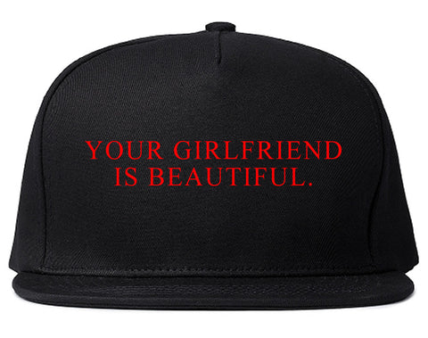 Your Girlfriend Is Beautiful Rose Mens Snapback Hat Black