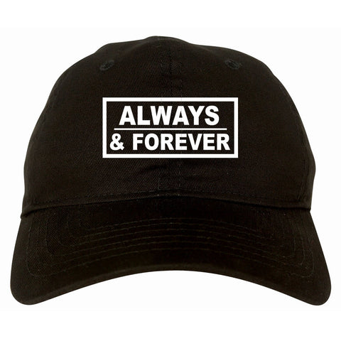 Always and Forever Dad Hat Cap