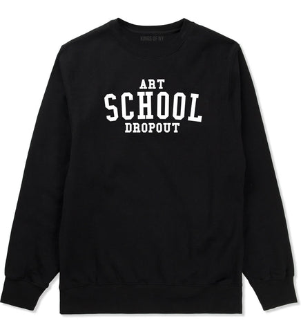 Art School Dropout College Fashion High Boys Kids Crewneck Sweatshirt in Black By Kings Of NY