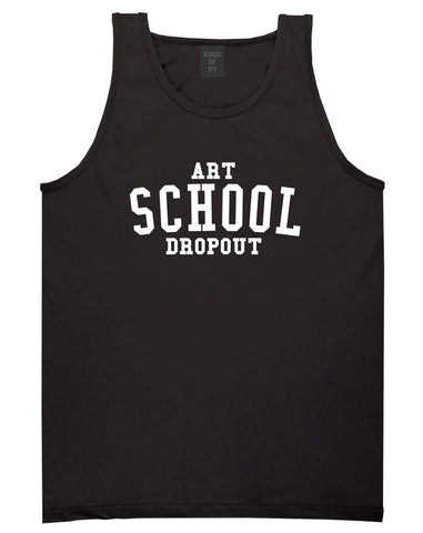 Art School Dropout College Fashion High Tank Top in Black By Kings Of NY