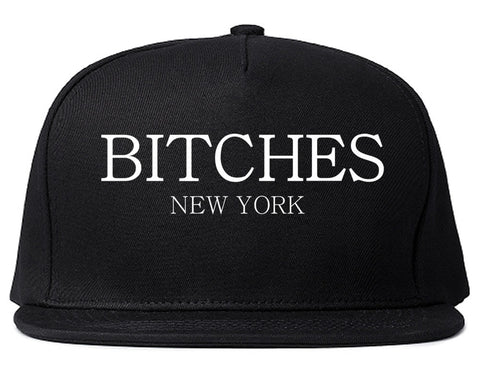 Bitches New York Snapback Hat Cap by Kings Of NY
