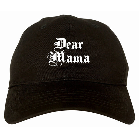 Dear Mama Dad Hat Cap