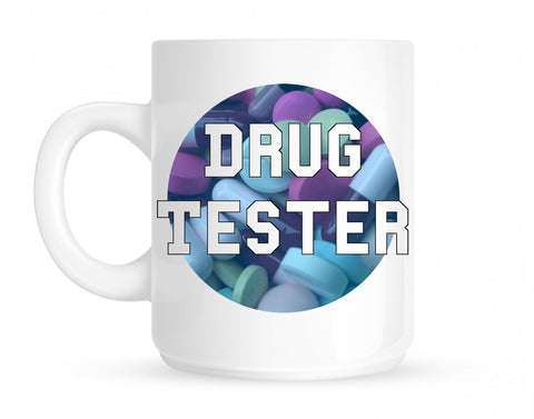 Drug Tester Pop Pills Coffee Tea Mug By Kings Of NY