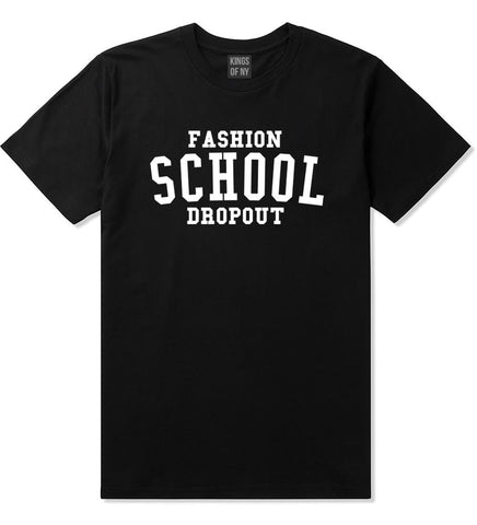 Fashion School Dropout Blogger T-Shirt in Black By Kings Of NY