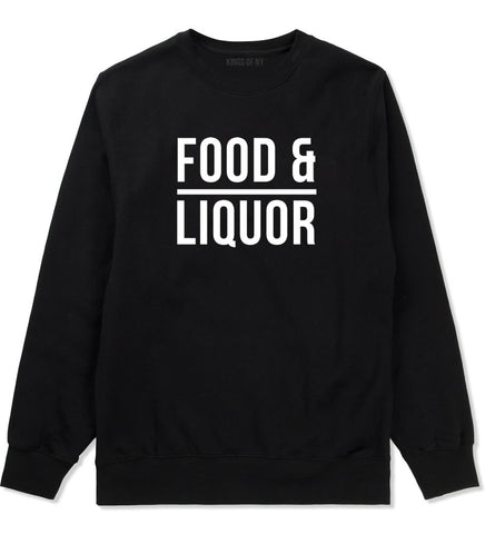 Food And Liquor Crewneck Sweatshirt in Black By Kings Of NY