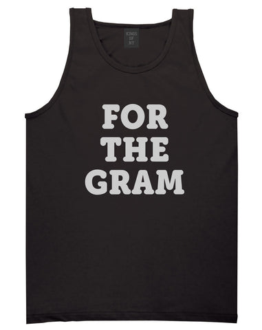 Do It For The Gram Tank Top by Kings Of NY