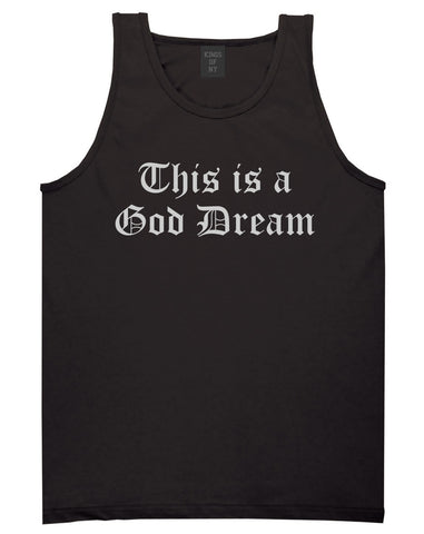 This Is A God Dream Gothic Old English Tank Top in Black By Kings Of NY