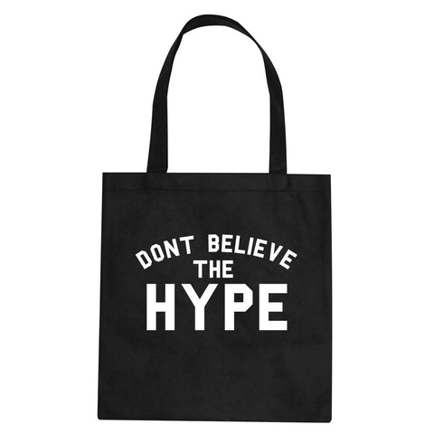 Don't Believe The Hype Tote Bag By Kings Of NY