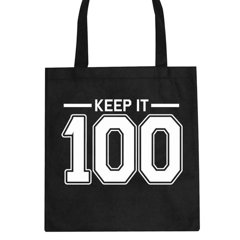 Keep It 100 Tote Bag by Kings Of NY