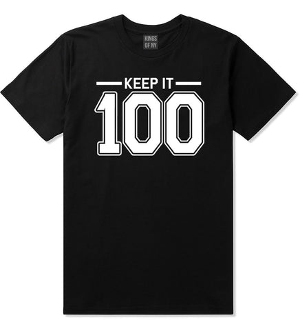 Keep It 100 T-Shirt in Black by Kings Of NY