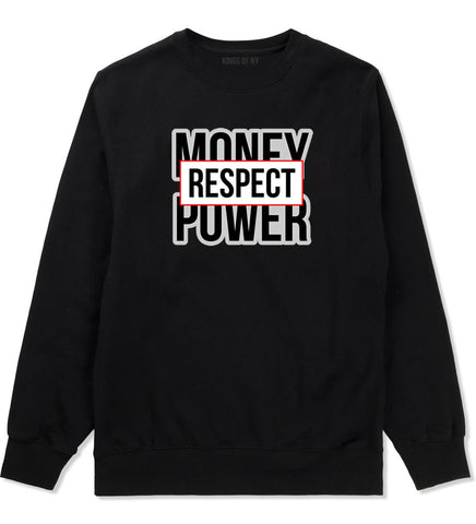 Money Power Respect Crewneck Sweatshirt in Black By Kings Of NY