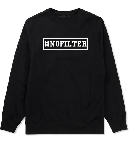 No Filter Selfie Crewneck Sweatshirt in Black By Kings Of NY