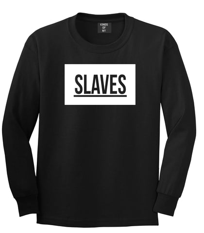 Slaves Fashion Kanye Lyrics Music West East Long Sleeve T-Shirt In Black by Kings Of NY