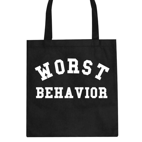 Worst Behavior Tote Bag by Kings Of NY