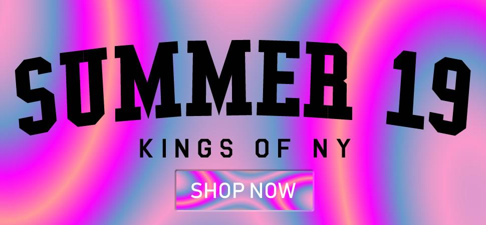 Kings Of NY Summer 2018 Collection