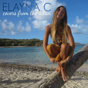 Covers From The Ocean (Elayna's Album)