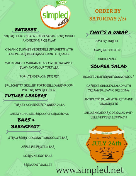 July 24th Menu for Pick Up & Delivery