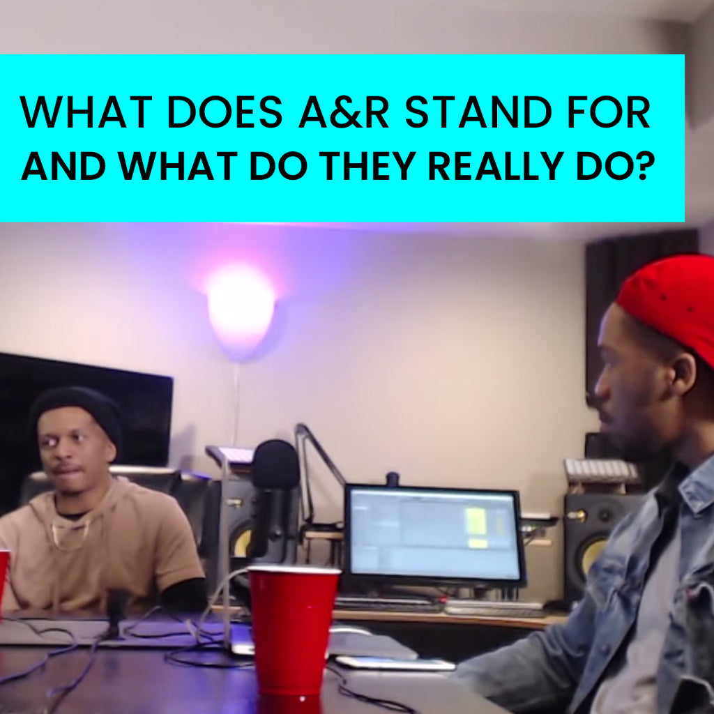 What does A&R stand for and what do they really do? - UnQuantized Podcast