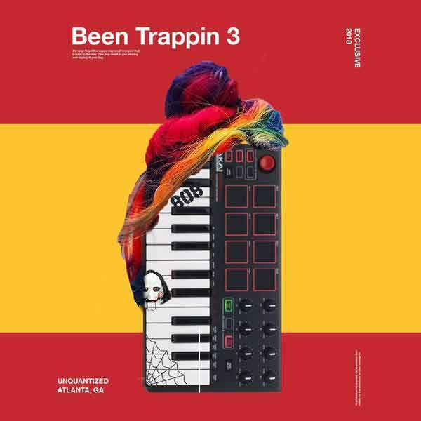 Been Trappin 3 - The Producer Kit