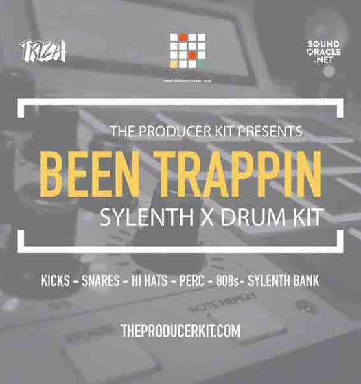 Been Trappin - Sylenth Bank x Drum Kit - The Producer Kit